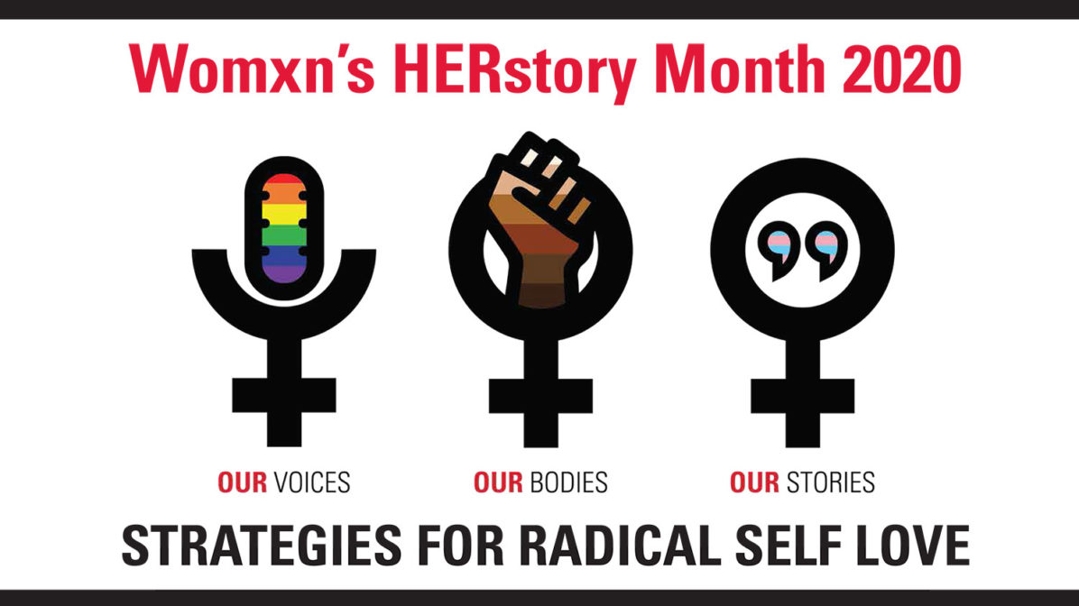 Womxn's Herstory Month 2020